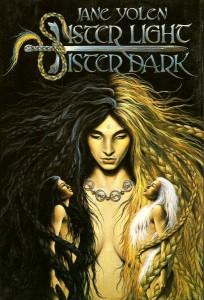Sister Light, Sister Dark von Jane Yolen