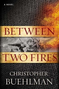 Between Two Fires von Christopher Buehlman