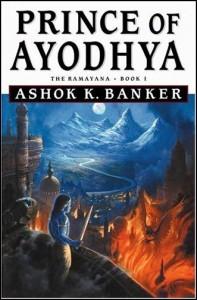 Prince of Ayodhya von Ashok K Banker.