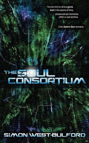 The Soul Consortium von Simon West-Bulford