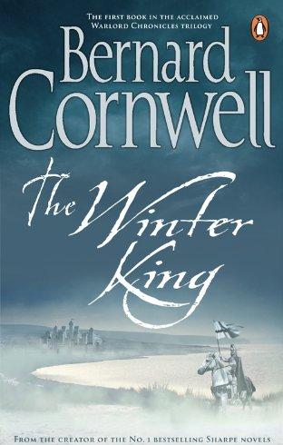 The Winter King von Bernard Cornwell