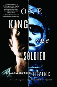 One King One Soldier von Alexander C. Irvine
