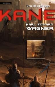 Kane - Der Blutstein von Karl Edward Wagner