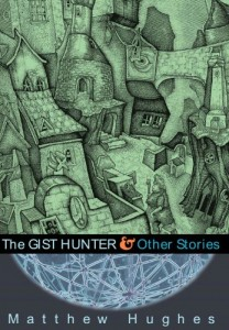 The Gist Hunter von Matthew Hughes