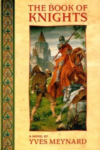 The Book of Knights von Yves Meynard