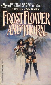 Frostflower and Thorn von Phyllis Ann Karr