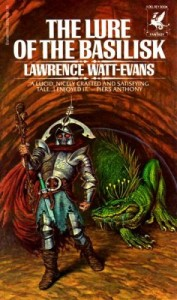 The Lure of the Basilisk von Lawrence Watt-Evans
