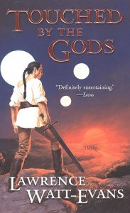 Touched by the Gods von Lawrence Watt-Evans