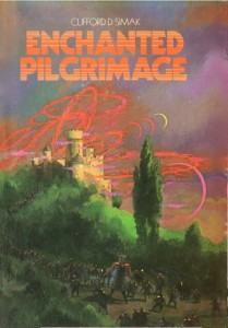 Enchanted Pilgrimage von Clifford D. Simak