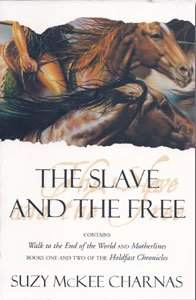 The Slave and the Free von Suzy McKee Charnas