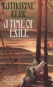 ATime of Exile von Katharine Kerr