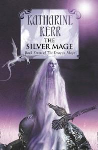 The Silver Mage von Katherine Kerr