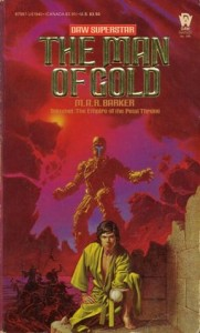 The Man of Gold von M.A.R. Barker
