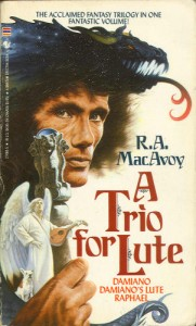 A Trio for Lute von R.A. MacAvoy