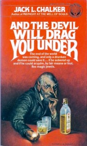And the Devil Will Drag You Under von Jack L. Chalker