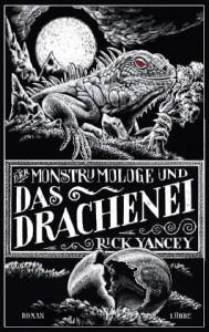 Der Monstrumologe und das Drachenei von Rick Yancey