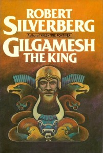 Gilgamesh the King von Robert Silverberg