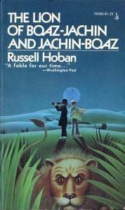The Lion of Boaz-Jachin and Jachin-Boaz von Russell Hoban