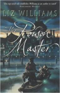 The Poison Master von Liz Williams