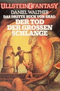 Der Tod der großen Schlange von Daniel Walther