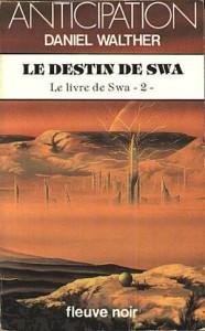 Le Destin de Swa von Daniel Walther