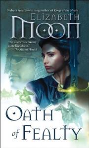 Oath of Fealty von Elizabeth Moon