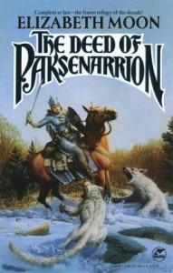 The Deed of Paksenarrion von Elizabeth Moon