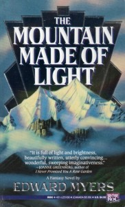 The Mountain Made of Light von Edward Myers