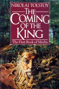 The Coming of the King von Nikolai Tolstoy