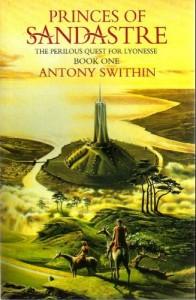 Princes of Sandastre von Antony Swithin