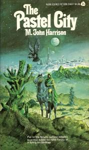 The Pastel City von M. John Harrison