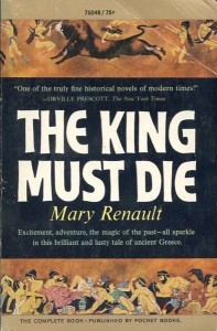 The King Must Die von Mary Renault