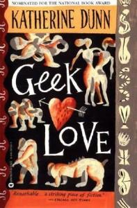 Geek Love von Katherine Dunn