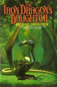 The Iron Dragon's Daughter von Michael Swanwick