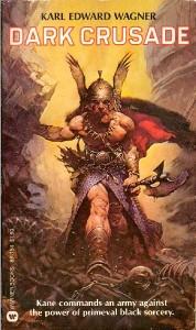 Dark Crusade von Karl Edward Wagner