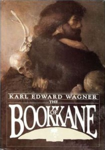 The Book of Kane von Karl Edward Wagner