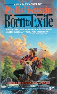 Born to Exile von Phyllis Eisenstein