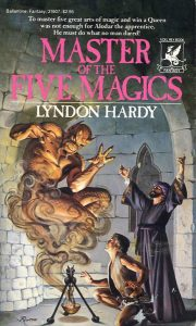Master of the Five Magics von Lyndon Hardy