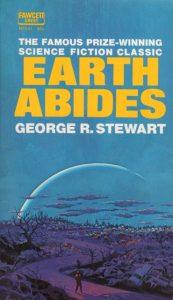 Earth Abides von George R. Stewart