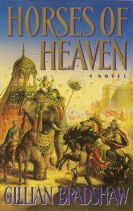 Horses of Heaven von Gillian Bradshaw